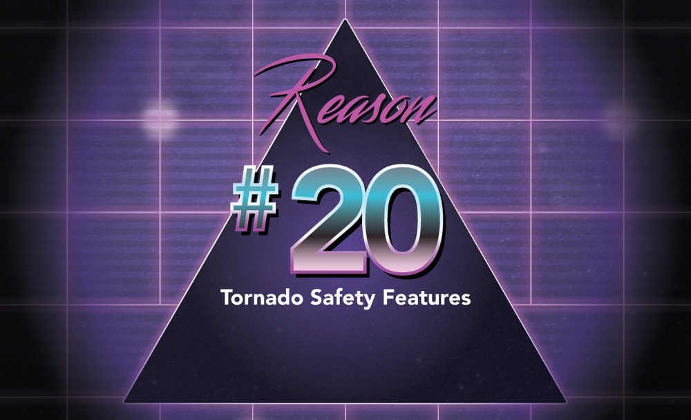 Tornado Safety Features