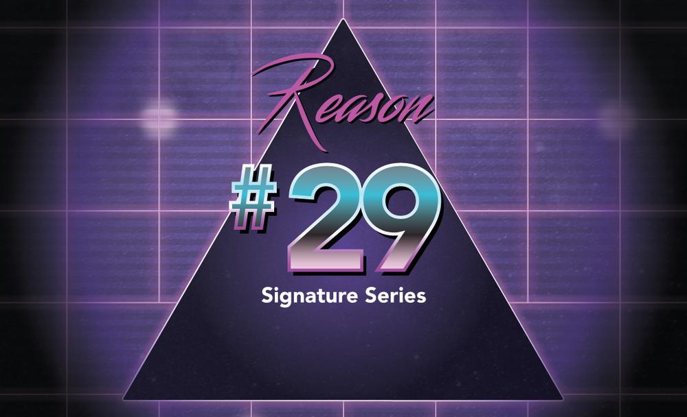 Reason No. 29 - Signature Collection